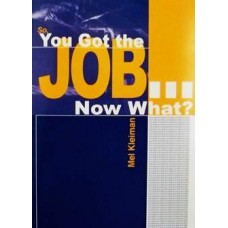 So You Got the Job... Now What?